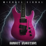 Michael Signal Diect Injection